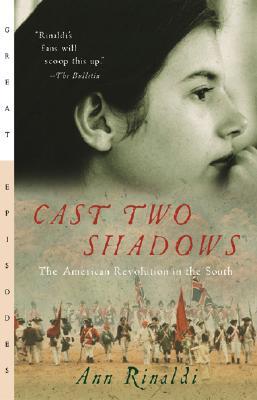 Cast Two Shadows By Rindaldi, Ann/ Rinaldi, Ann