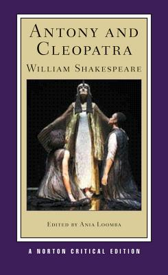 Antony and Cleopatra By Shakespeare, William/ Loomba, Ania (EDT)