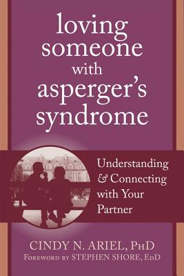 Loving Someone With Asperger's Syndrome By Ariel, Cindy